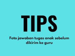 Tips foto jawaban tugas anak sebelum di kirim ke guru