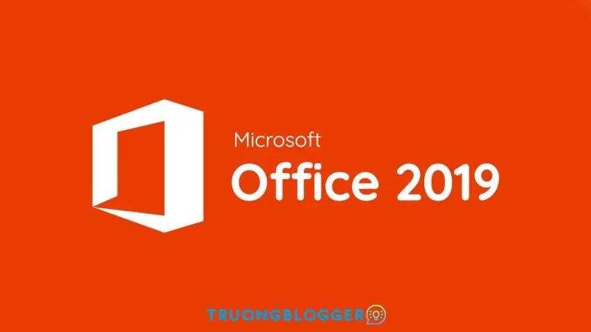 Hướng dẫn cài đặt Office 2019 Professional Plus Full 32/64Bit mới nhất