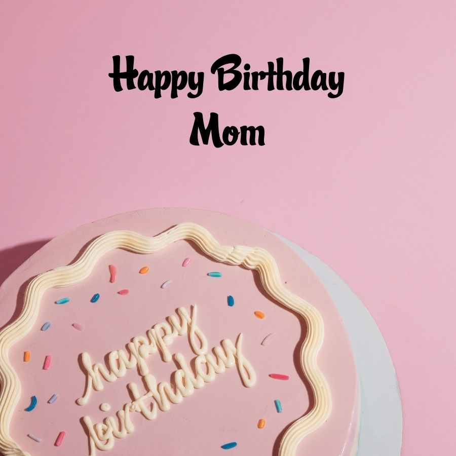 mom birthday status for whatsapp