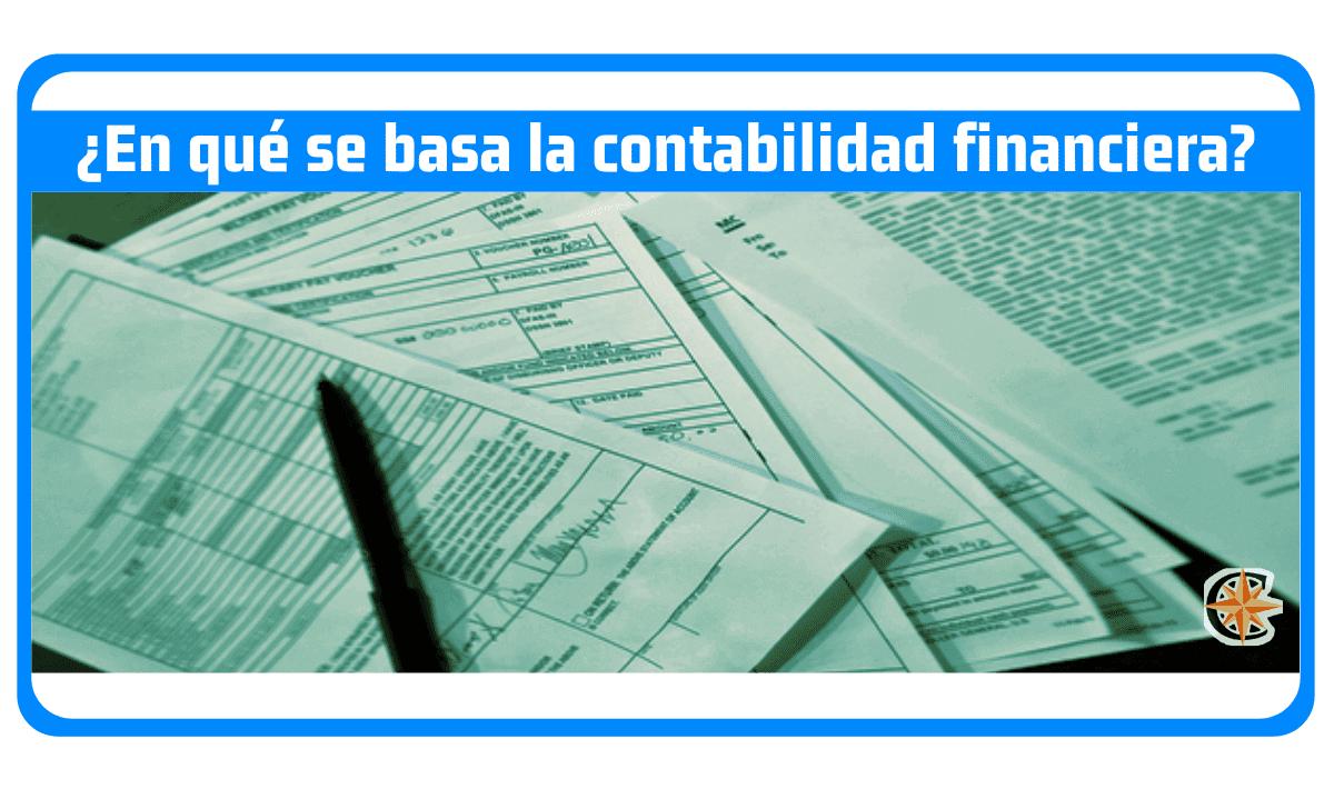 en que se basa la contabilidad financiera