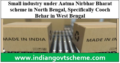 Small industry under Aatma Nirbhar Bharat