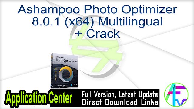 Ashampoo Photo Optimizer 8.0.1 (x64) Multilingual + Crack