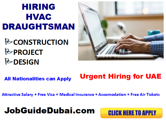 FREE VISA HVAC Draughtsman jobs in UAE with best and Group companies with attractive salary and benefits