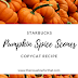 Starbucks Pumpkin Spice Scones Copycat Recipe