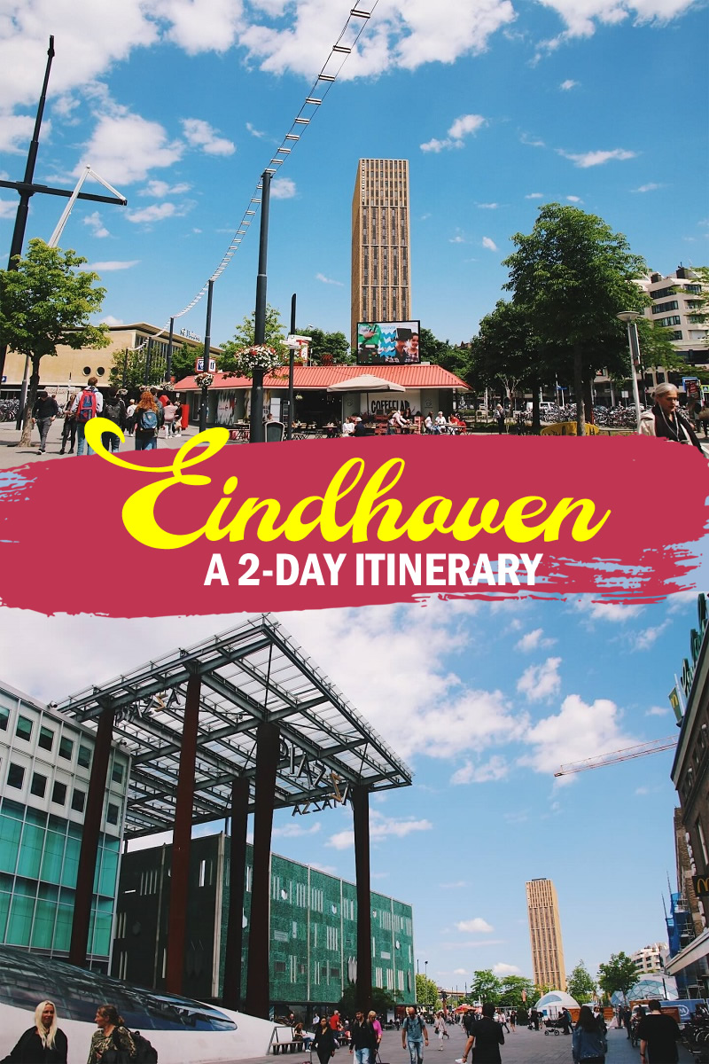2-day Eindhoven Itinerary