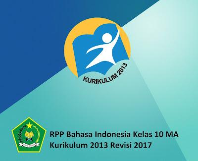 RPP Bahasa Indonesia Kelas 10 MA Kurikulum 2013 Revisi 2017