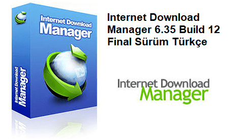 İnternet Download Manager Full v6.35 Build 12 Türkçe İndir