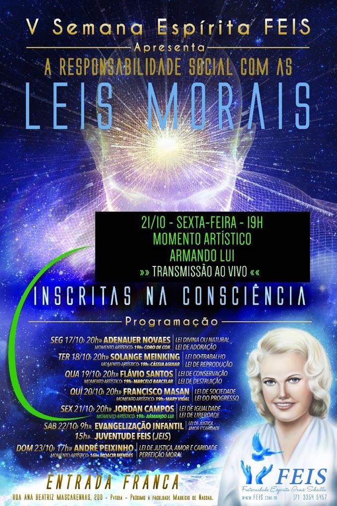 V Semana Espírita   RESPONSABILIDADE SOCIAL perante as LEIS MORAIS 17 a 23/10/16