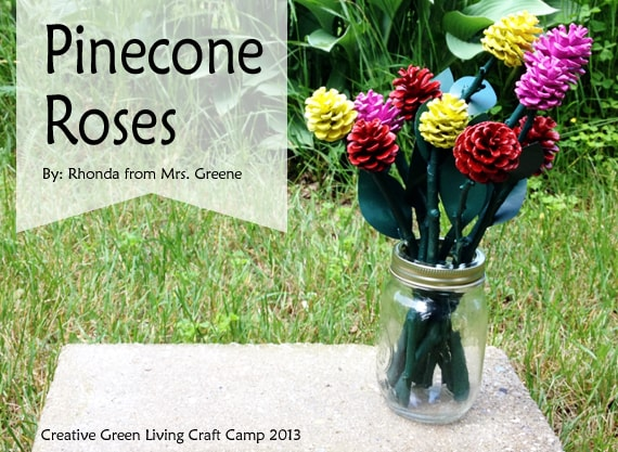 DIY pinecone roses #decoratingidea #creativegreenliving