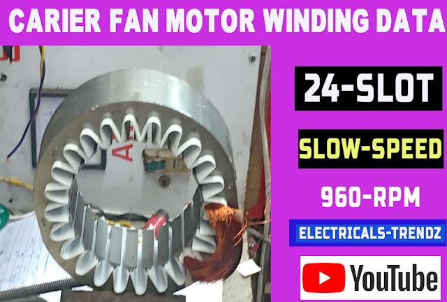 carrier blower motor   carrier blower motor winding data window air conditioner repair air conditioner fan motor