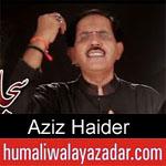 https://www.humaliwalayazadar.com/2019/10/aziz-haider-nohay-2020.html