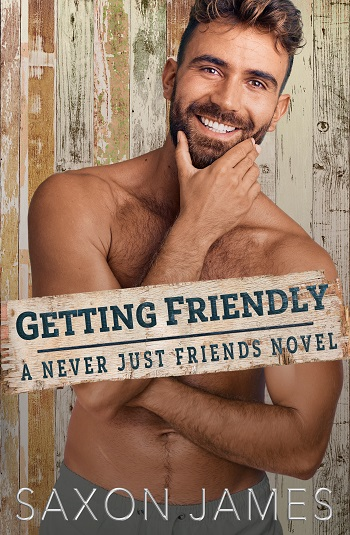 Getting Friendly by Saxon James