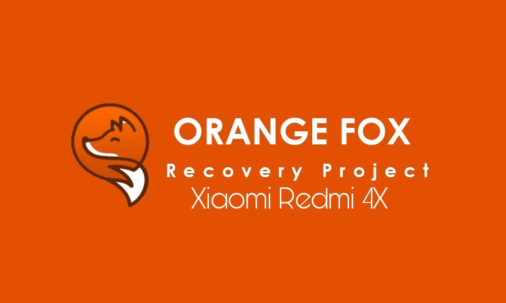 TWRP Orange Fox Redmi 4X