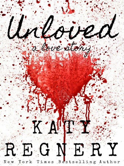 Unloved, de Katy Regnery