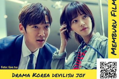 Sinopsis Singkat Drama Korea Devilish Joy (2018)