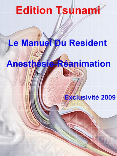 Le Manuel Du Resident - Anesthésie-Réanimation - WWW.VETBOOKSTORE.COM
