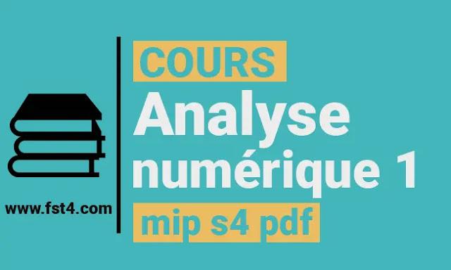Cours Analyse numérique 1 mip s4