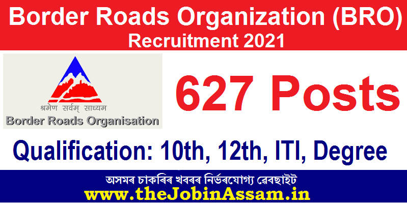 Border Roads Organization Recruitment 2021 - Apply for 627 Vacancies