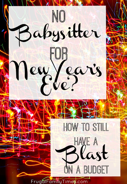 No Babysitter for New Year's Eve? How to Still Have a ...
