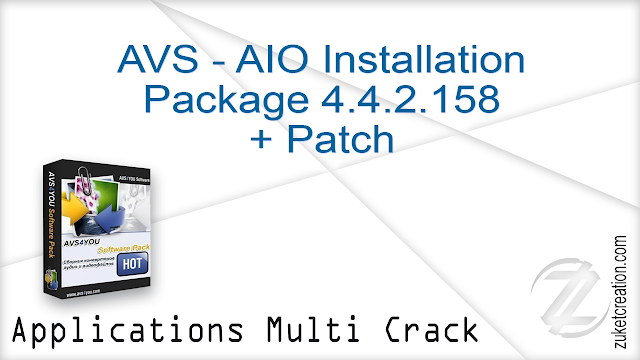 AVS – AIO Installation Package 4.4.2.158 + Patch
