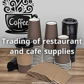 Trading of restaurant and cafe supplies