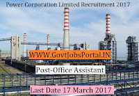 Power Corporation Limited Recruitment 2017– 30 Office Assistant (Accounts)