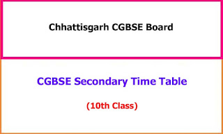 CGBSE Board 10th Class Exam Time Table