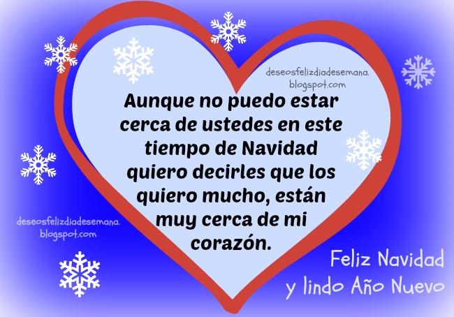 Feliz Navidad y Año Nuevo a la distancia, cuando se está lejos de la familia, los amigos, los hijos, los padres, para mi familia distante, tarjeta navideña cuando no estoy cerca de los míos, saludo de navidad.