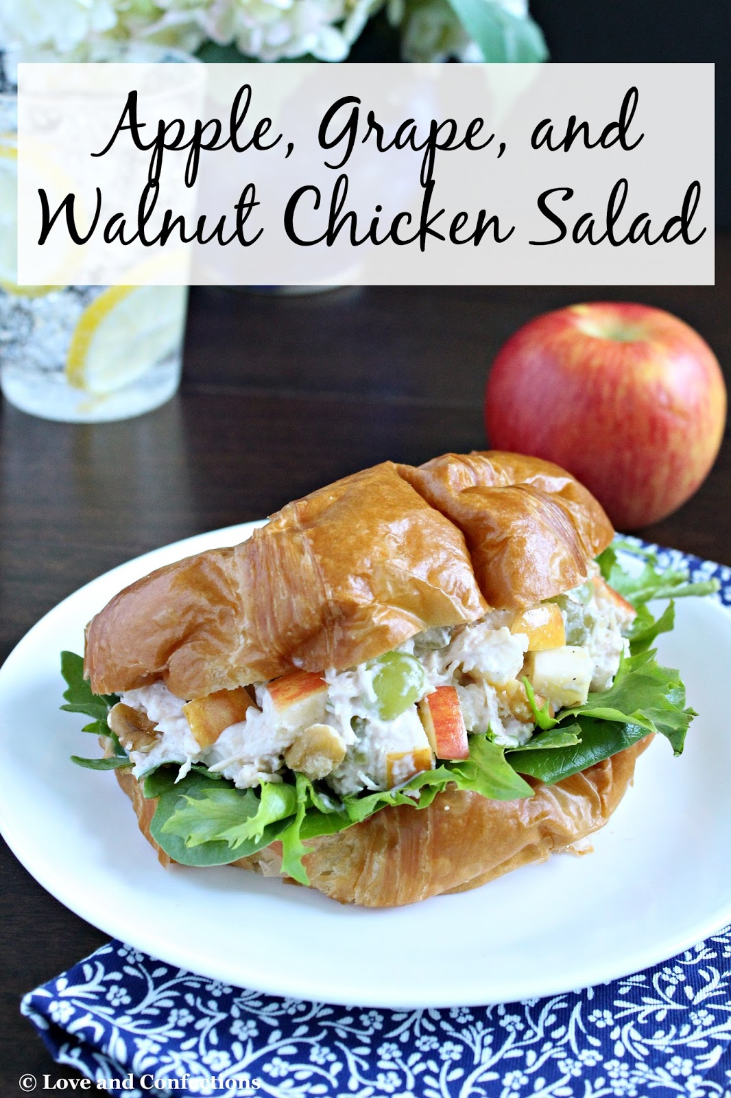 Apple Grape And Walnut Chicken Salad From Loveandconfections Com Brunchweek Sponsored