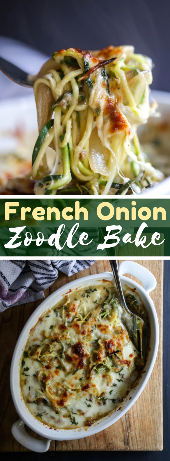 FRENCH ONION ZOODLE BAKE #vegetarian #healthy