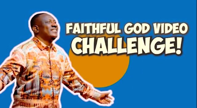 WIN CASH PRICE OF 50K IN  FAITHFUL GOD VIDEO CHALLENGE!