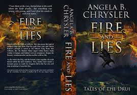 Fantasy writer, Angela B Chrysler Fire and Lies Tales of the Drui