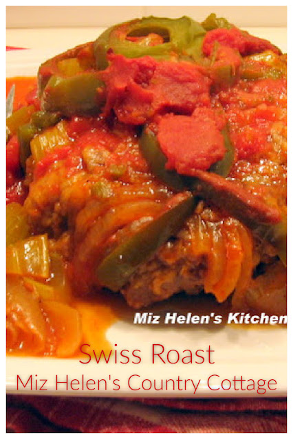 Swiss Roast at Miz Helen's Country Cottage