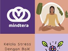 Kelola Stress Dengan Baik Bersama Mindtera