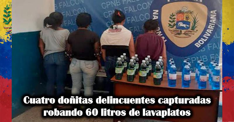 Cuatro doñitas delincuentes capturadas robando 60 litros de lavaplatos