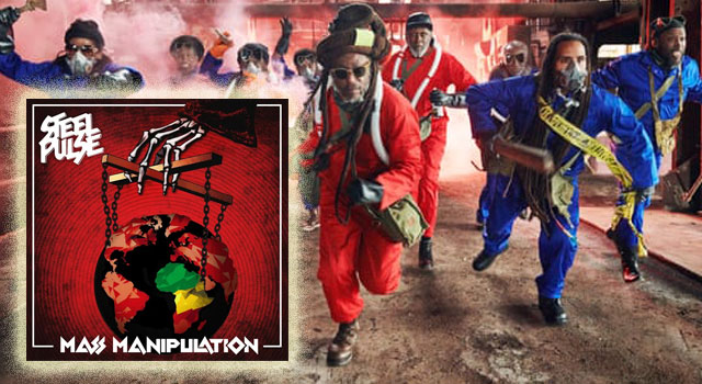 Steel Pulse - Mass Manipulation 2019