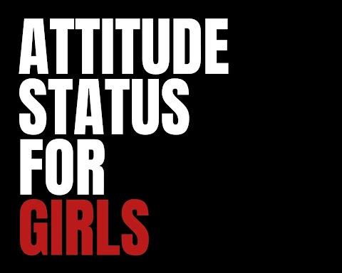 ऐटिट्यूड स्टेटस इन हिंदी I Top 51 Attitude Quotes For Girls 2021