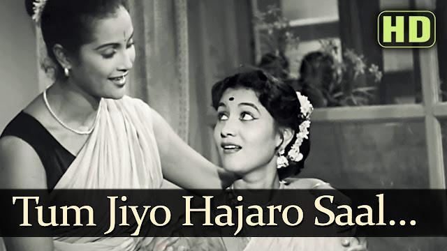 TUM JIYO HAZARO SAAL LYRICS BDAY SONG IN HINDI