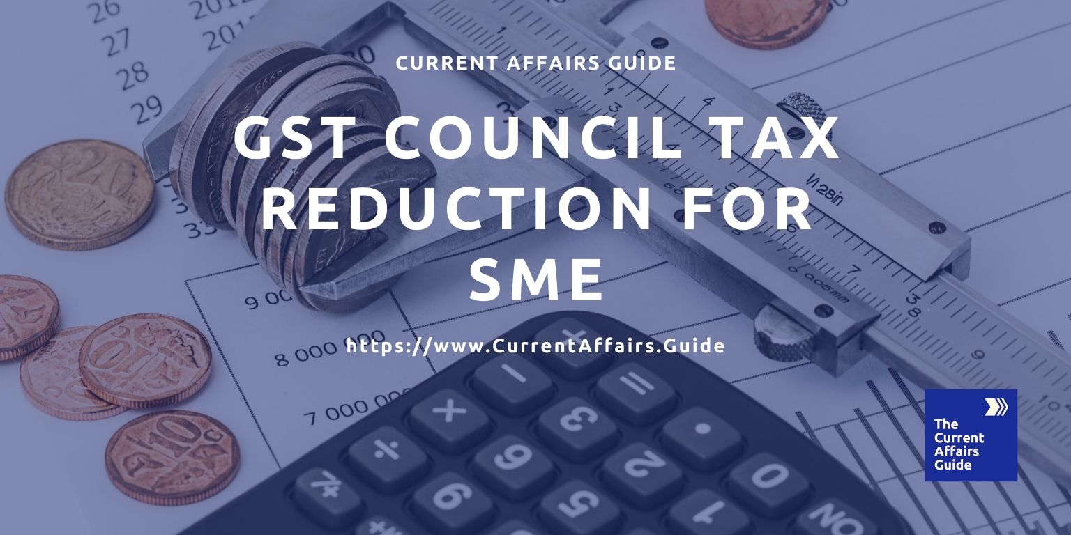 GST Council Tax Reduction for small and medium enterprises