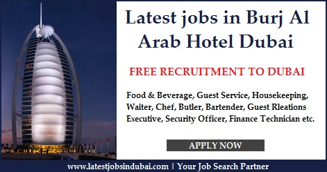 Latest jobs in Burj Al Arab Hotel Dubai