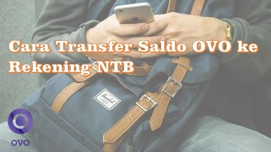 Cara Transfer Saldo OVO ke Rekening NTB