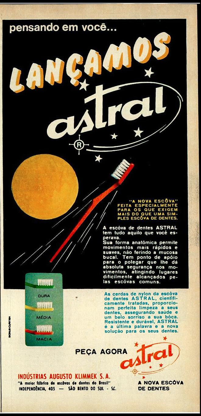 Propaganda antiga apresentando a escova de dentes da marca Astral em 1970