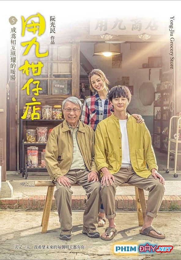 Tiệm Tạp Hoá Dụng Cửu - Yong Jiu Grocery Store (2020)
