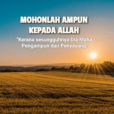 Mohonlah Kepada Allah Agar Dirimu Diampun Dan Diberi Rahmat