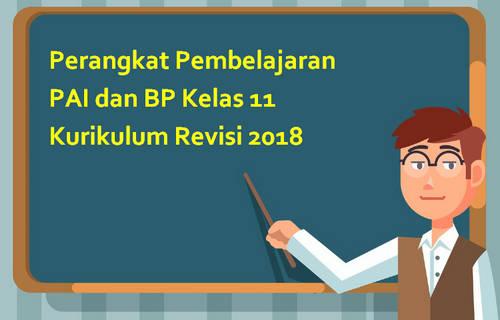Perangkat Pembelajaran PAI dan BP Kelas 11 Kurikulum Revisi 2018