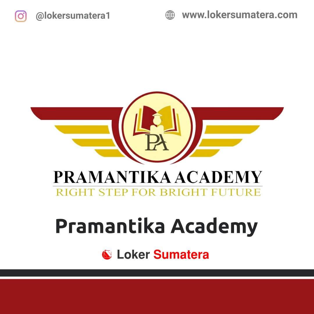 Lowongan Kerja Pekanbaru: Pramantika Academy September 2020