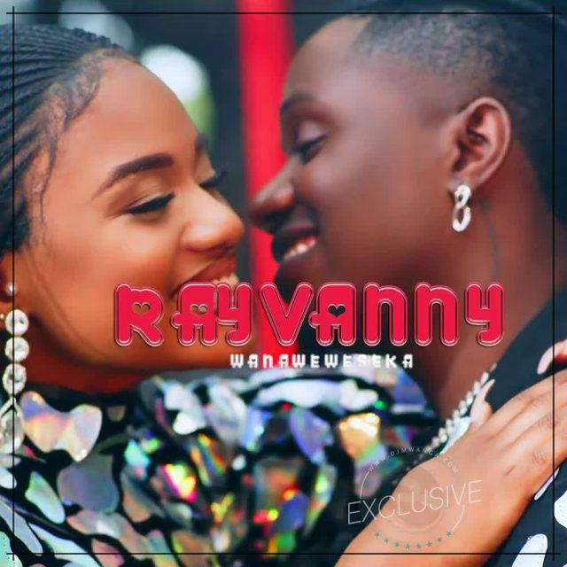 AUDIO   RAYVANNY - WANAWEWESEKA   DOWNLOAD NOW