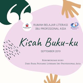 Kisah Buku-ku September 2019: RB Literasi Ibu Profesional Asia