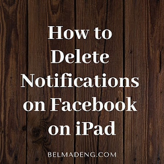 How to Delete Notifications on Facebook on iPad
