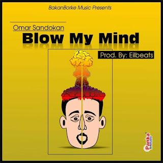 Omar Sandokan - Blow My Mind (Prod. by Eilbeats)